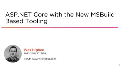 ASP.NET Core with the New MSBuild Based Tooling