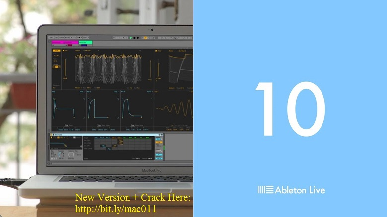 Ableton Live Beta v10 Cracked Serial For Mac OS X Free Download