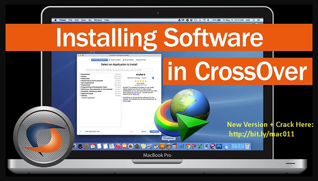 IDM Crack For Mac-CrossOver 17.5 Crack Activated Mac OS Free Download